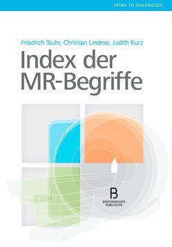 Index der MR-Begriffe von Kurz,  Judith, Lindner,  Christian, Stuhr,  Friedrich