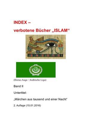 """Index – verbotene Bücher Band I, II, III / Index – verbotene Bücher """"ISLAM""""  – Band II von Kaltenböck-Karow,  R."""