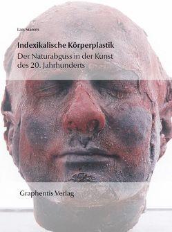 Indexikalische Körperplastik von Stamm,  Lars