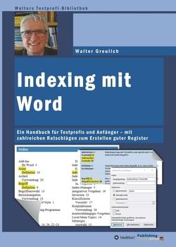 Indexing mit Word von Greulich,  Walter