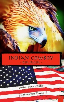 Indian Cowboy von Rose Billert,  Brita