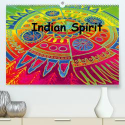 Indian Spirit (Premium, hochwertiger DIN A2 Wandkalender 2021, Kunstdruck in Hochglanz) von EigenART