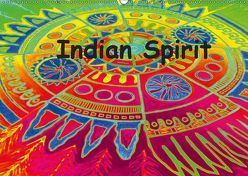 Indian Spirit (Wandkalender 2019 DIN A2 quer) von EigenART