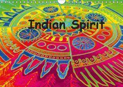 Indian Spirit (Wandkalender 2019 DIN A4 quer) von EigenART