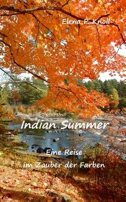 Indian Summer von Knoll,  Elena P.
