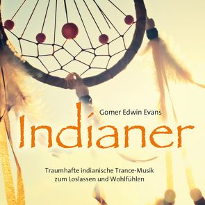 Indianer von Evans,  Gomer Edwin