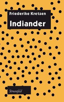 Indiander von Kretzen,  Friederike
