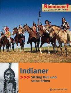 Indianer von Krumbeck,  Magdalene, Nielsen,  Maja