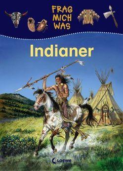 Indianer von Lunkenbein,  Marilis, Piel,  Andreas