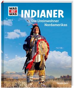 WAS IST WAS Band 42 Indianer. Die Ureinwohner Nordamerikas von Finan,  Karin
