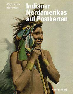 Indianer Nordamerikas auf Postkarten von Jahn,  Siegfried, Oeser,  Rudolf