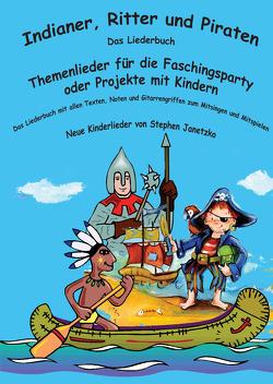 Indianer, Ritter und Piraten von Janetzko,  Stephen