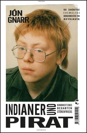Indianer und Pirat von Flecken,  Tina, Gnarr,  Jón, Wahl,  Betty