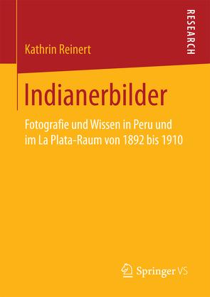 Indianerbilder von Reinert,  Kathrin