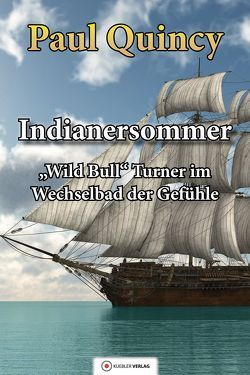 Indianersommer von Quincy,  Paul