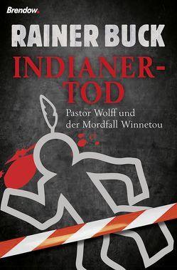 Indianertod von Buck,  Rainer