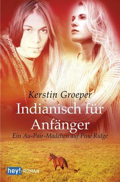 Indianisch für Anfänger von Groeper,  Kerstin