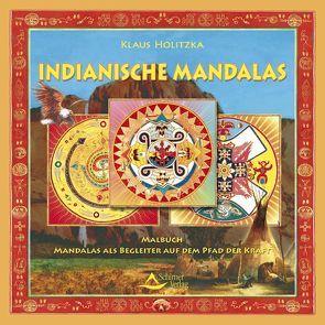 Indianische Mandalas von Holitzka,  Klaus