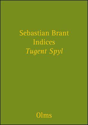 """Indices zu Sebastian Brant """"Tugent Spyl"""" und """" Narrenschiff"""" von Brant,  Sebastian"""