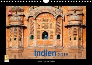 Indien 2018 Tempel, Tiger und Paläste (Wandkalender 2018 DIN A4 quer) von Bergwitz,  Uwe
