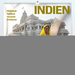 INDIEN Allahabad Haridwar Varanasi Vrindavan (Premium, hochwertiger DIN A2 Wandkalender 2020, Kunstdruck in Hochglanz) von N.,  N.