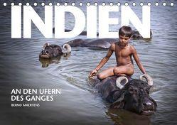INDIEN An den Ufern des Ganges (Tischkalender 2019 DIN A5 quer) von Maertens,  Bernd