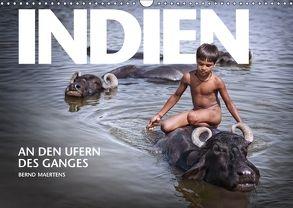 INDIEN An den Ufern des Ganges (Wandkalender 2018 DIN A3 quer) von Maertens,  Bernd