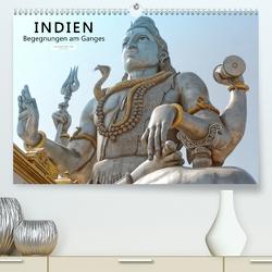 Indien – Begegnungen am Ganges (Premium, hochwertiger DIN A2 Wandkalender 2021, Kunstdruck in Hochglanz) von Tappeiner,  Kurt