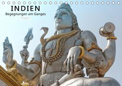 Indien – Begegnungen am Ganges (Tischkalender 2021 DIN A5 quer) von Tappeiner,  Kurt