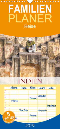 Indien – Eine Fotoreise vom Norden bis in den Süden – Familienplaner hoch (Wandkalender 2019 , 21 cm x 45 cm, hoch) von Kruse,  Joana