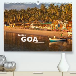 Indien – Goa (Premium, hochwertiger DIN A2 Wandkalender 2021, Kunstdruck in Hochglanz) von Schickert,  Peter