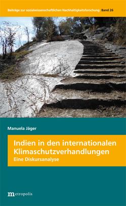 Indien in den internationalen Klimaschutzverhandlungen von Jaeger,  Manuela