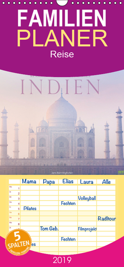 Indien: Menschen • Farben • Religionen – Familienplaner hoch (Wandkalender 2019 , 21 cm x 45 cm, hoch) von Benninghofen,  Jens