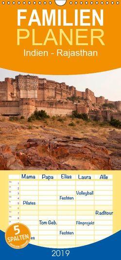 Indien – Rajasthan – Familienplaner hoch (Wandkalender 2019 , 21 cm x 45 cm, hoch) von Schickert,  Peter