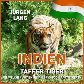 INDIEN – Taffer Tiger von Lang,  Jürgen