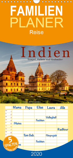 Indien: Tempel, Paläste und Grabmäler – Familienplaner hoch (Wandkalender 2020 , 21 cm x 45 cm, hoch) von Benninghofen,  Jens