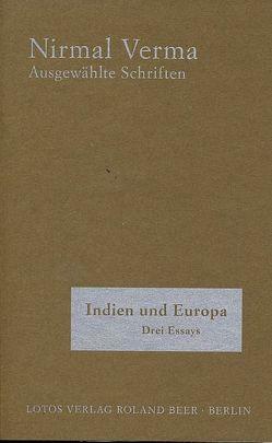 Indien und Europa von Beer,  Roland, Kimmig,  Rainer, Verma,  Nirmal