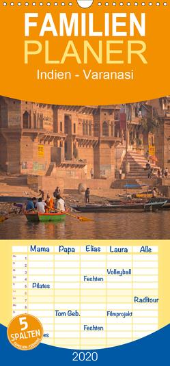 Indien – Varanasi – Familienplaner hoch (Wandkalender 2020 , 21 cm x 45 cm, hoch) von Schickert,  Peter
