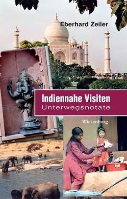 Indiennahe Visiten von Zeiler,  Eberhard