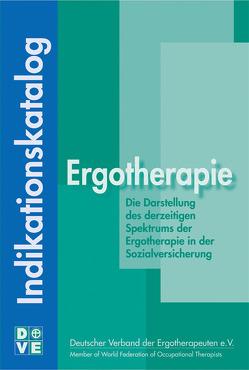 Indikationskatalog Ergotherapie von Ferber,  Reinhild, Gans,  Mathias