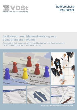Indikatoren- und Merkmalskatalog zum demografichen Wandel von Bulenda,  Norman, Jeschke,  Anke, Schmitz-Veltin,  Ansgar