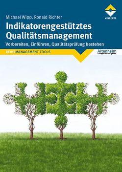 Indikatorengestütztes Qualitätsmanagement von Richter,  Ronald, Wipp,  Michael
