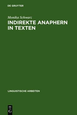 Indirekte Anaphern in Texten von Schwarz,  Monika