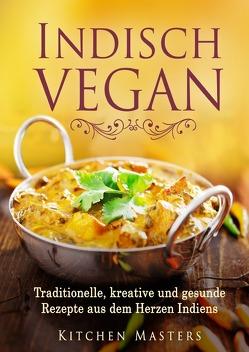 Indisch Vegan von Masters,  Kitchen