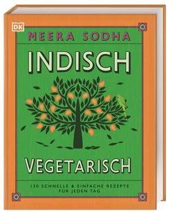 Indisch vegetarisch von Sodha,  Meera