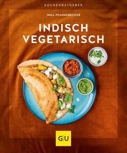 Indisch vegetarisch von Pfannebecker,  Inga