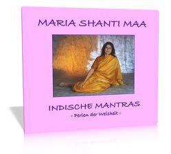 Indische Mantras von Grenner,  Marliese Maxima