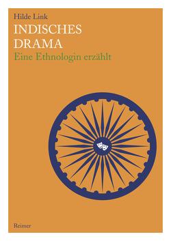 Indisches Drama von Link,  Hilde