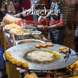 Indisches Streetfood von Wiethase,  Hendrik