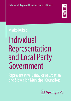 Individual Representation and Local Party Government von Kukec,  Marko